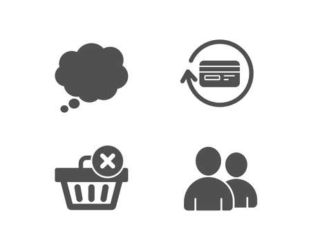 Set of delete purchase, comic message and refund commission icons. Users sign. Remove from basket, speech bubble, cashback card. Couple of people. Quality design elements. Classic style. Vector illustration.
