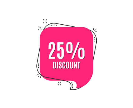 25% Discount. Sale offer price sign. Special offer symbol. Speech bubble tag. Trendy graphic design element. Vector