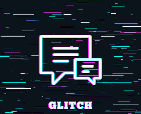 Glitch effect. Chat line icon. Speech bubble sign. Communication or Comment symbol. Background with colored lines. Vector Illustration