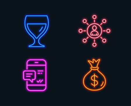 Neon lights. Set of Wine glass, Networking and Smartphone notification icons. Money bag sign. Cabernet wineglass, Business communication, Chat message. Usd currency.  Glowing graphic designs. Vector