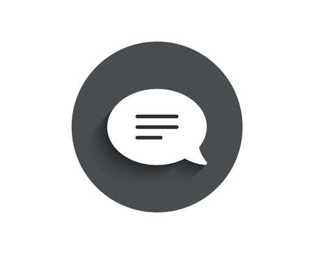 Chat simple icon. Speech bubble sign. Communication or Comment symbol. Circle flat button with shadow.