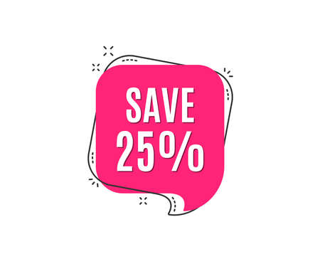 25%オフを節約します。セール割引オファー価格記号。特別オファーシンボル。スピーチバブルタグ。トレンディなグラフィックデザイン要素。