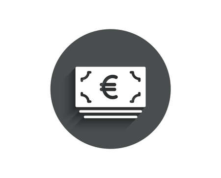 Cash money simple icon. Banking currency sign. Euro or EUR symbol. Circle flat button with shadow. Vector