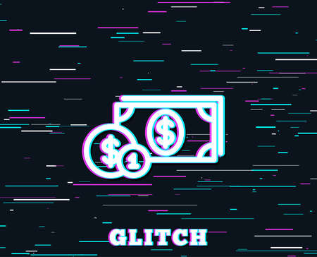 Glitch effect of Cash money with Coins line icon. Banking currency sign. Dollar or USD symbol. Background with colored lines. Illustration