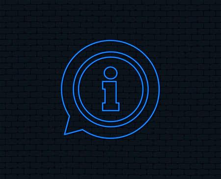 Neon light. Information sign icon. Info speech bubble symbol. Glowing graphic design. Brick wall. Ilustração