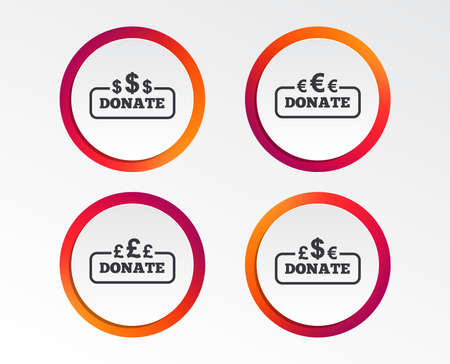 Donate money icons. Dollar, euro and pounds symbols. Multicurrency signs. Infographic design buttons. Circle templates. Vector