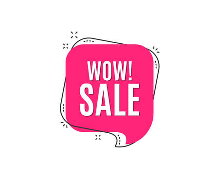 Wow Sale. Special offer price sign. Advertising Discounts symbol. Speech bubble tag. Trendy graphic design element. Vector Stok Fotoğraf - 103598789