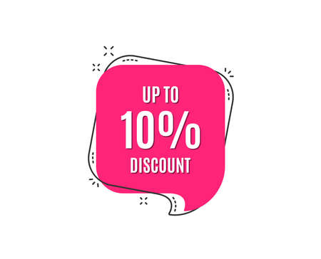 Up to 10% Discount. Sale offer price sign. Special offer symbol. Save 10 percentages. Speech bubble tag. Trendy graphic design element. Vector