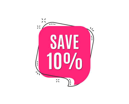Save 10% off. Sale Discount offer price sign. Special offer symbol. Speech bubble tag. Trendy graphic design element. Vector Vectores