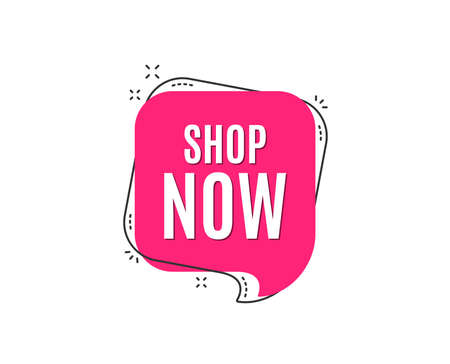 Shop now symbol. Special offer sign. Retail Advertising. Speech bubble tag. Trendy graphic design element. Vector