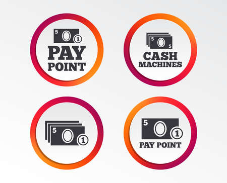 Cash and coin icons. Cash machines or ATM signs. Pay point or Withdrawal symbols. Infographic design buttons. Circle templates. Vector