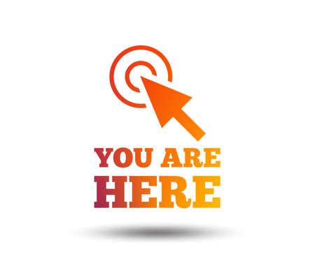 Estás aquí icono de signo. Símbolo del cursor de información. Puntero del mapa con su ubicación. Elemento de diseño degradado borroso. Icono plano gráfico vivo. Vector Ilustración de vector