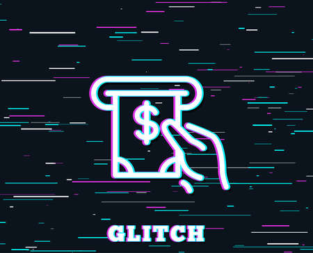 Glitch effect. Cash money line icon. Banking currency sign. Dollar or USD symbol. ATM service. Background with colored lines. Vector