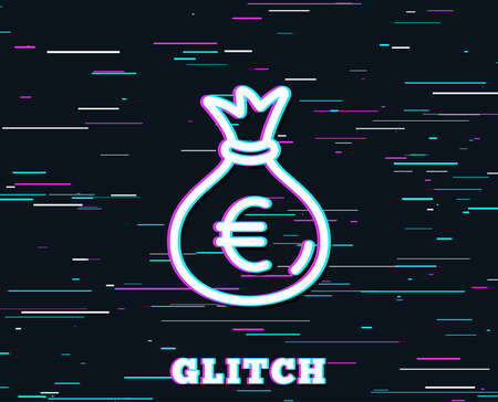 Glitch effect. Money bag line icon. Cash Banking currency sign. Euro or EUR symbol. Background with colored lines. Vector Illustration