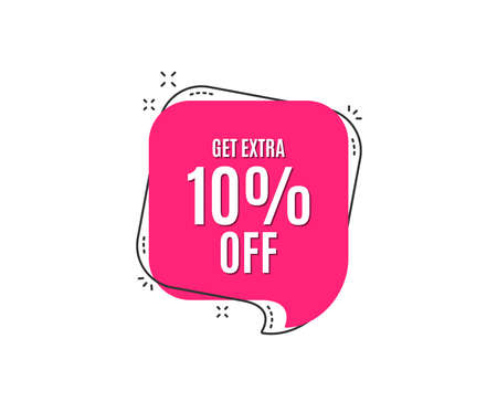 Get Extra 10% off Sale. Discount offer price sign. Special offer symbol. Save 10 percentages. Speech bubble tag. Trendy graphic design element. Vector