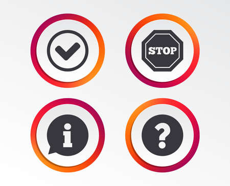 Information icons. Stop prohibition and question FAQ mark signs. Approved check mark symbol. Infographic design buttons. Circle templates.