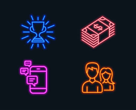 Neon lights. Set of Usd currency, Trophy and Communication icons. Teamwork sign. Buying commerce, Winner cup, Smartphone messages. Man with woman. Glowing graphic designs. Illustration