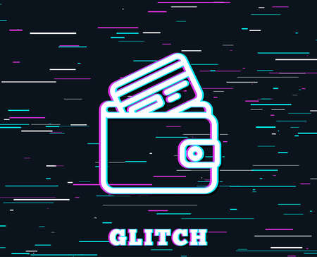 Glitch effect. Wallet with Credit card line icon. Cash money sign. Payment method symbol. Background with colored lines.