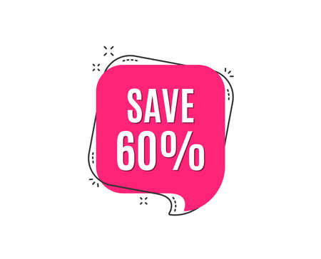 Save 60% off. Sale Discount offer price sign. Special offer symbol. Speech bubble tag. Trendy graphic design element. Vector
