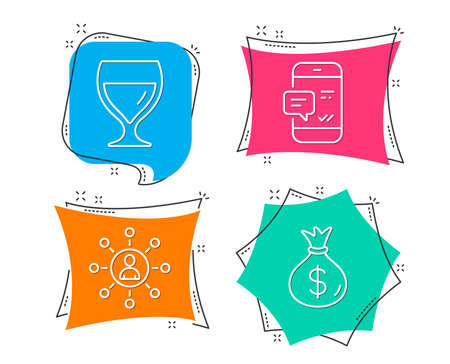 Set of Wine glass, Networking and Smartphone notification icons. Money bag sign. Cabernet wineglass, Business communication, Chat message. Usd currency.  Flat geometric colored tags. Vivid banners Illustration