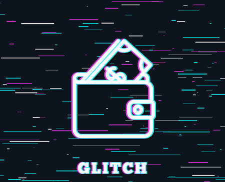 Glitch effect. Wallet with Cash money line icon. Dollar currency sign. Payment method symbol. Background with colored lines. Vector Illustration