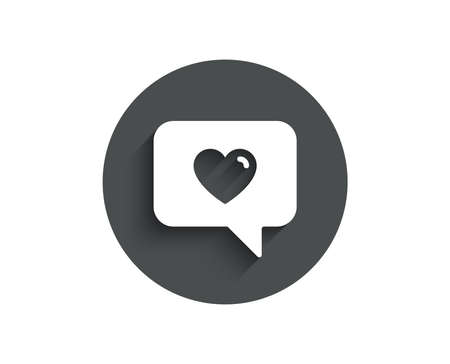 Heart in Speech bubble simple icon. Love chat symbol. Valentines day communication sign. Circle flat button with shadow. Vector