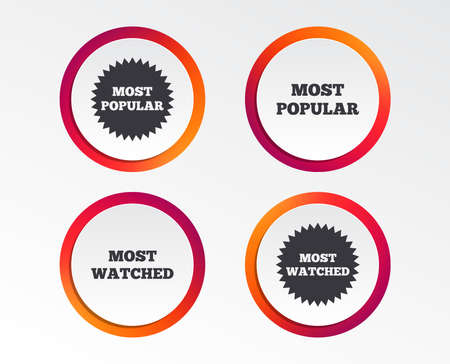 Most popular star icon. Most watched symbols. Clients or users choice signs. Infographic design buttons. Circle templates. Vector