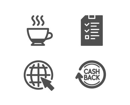 Set of Internet, Interview and Espresso icons. Cashback sign. World web, Checklist file, Hot drink. Refund commission.  Quality design elements. Classic style. Vector Illusztráció