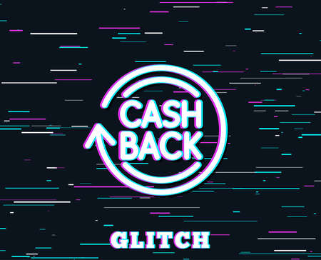 Glitch effect. Cashback service line icon. Money transfer sign. Rotation arrow symbol. Background with colored lines. Vector