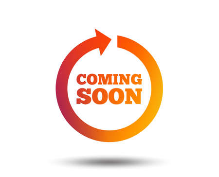 Coming soon sign icon. Promotion announcement symbol. Blurred gradient design element. Vivid graphic flat icon. Vector Vettoriali