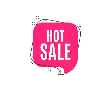 Hot Sale. Special offer price sign. Advertising Discounts symbol. Speech bubble tag. Trendy graphic design element. Vector