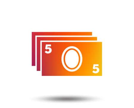 Cash sign icon. Paper money symbol. For cash machines or ATM. Blurred gradient design element. Vivid graphic flat icon. Vector Illustration