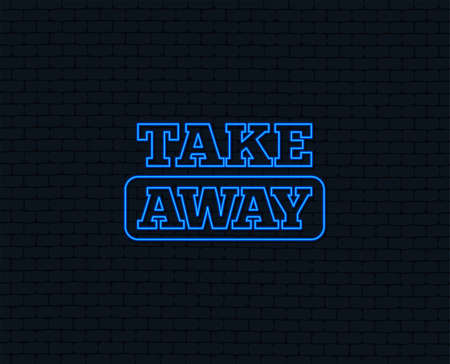 Neon light. Take away sign icon. Takeaway food or coffee drink symbol. Glowing graphic design. Brick wall. Vector