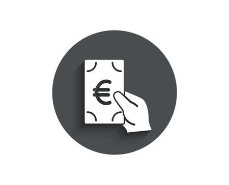 Hold Cash money simple icon. Banking currency sign. Euro or EUR symbol. Circle flat button with shadow. Vector
