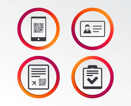 QR scan code in smartphone icon. Boarding pass flight sign. ID card badge symbol. Check or tick sign. Infographic design buttons. Circle templates. Vector Illustration