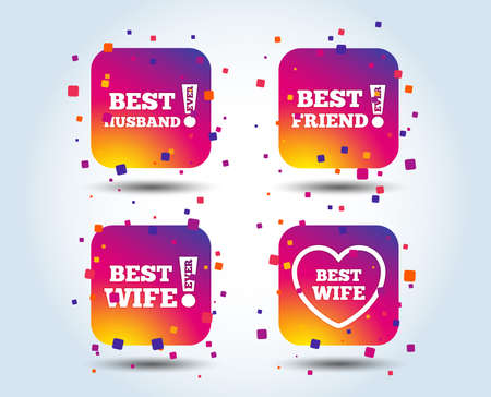 Best wife, husband and friend icons. Heart love signs. Awards with exclamation symbol. Colour gradient square buttons. Flat design concept. Vector
