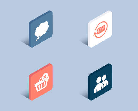 Set of Delete purchase, Comic message and Refund commission icons. Users sign. Remove from basket, Speech bubble, Cashback card. Couple of people.  3d isometric buttons. Flat design concept. Vector