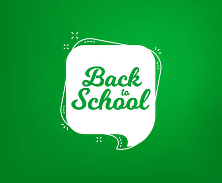 Back to school vector banner. First day of School icon. Speech bubble on Blackboard background.