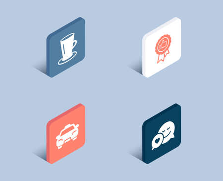 Set of Taxi, Positive feedback and Teacup icons. Dating sign. Passengers transport, Award medal, Tea or latte. Love messenger.  3d isometric buttons. Flat design concept. Vector