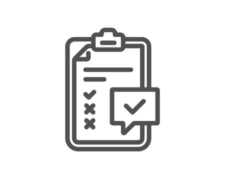 Checklist line icon. Survey report sign. Business review symbol. Quality design element. Classic style. Editable stroke. Vector