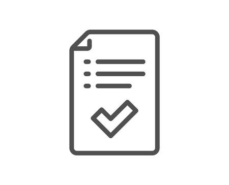 Approved checklist line icon. Accepted or confirmed sign. Report symbol. Quality design element. Classic style. Editable stroke. Vector