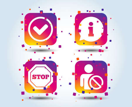 Information icons. Stop prohibition and user blacklist signs. Approved check mark symbol. Colour gradient square buttons. Flat design concept. Vector Çizim
