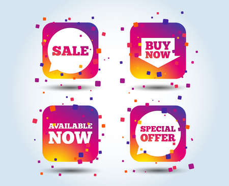 Sale icons. Special offer speech bubbles symbols. Buy now arrow shopping signs. Available now. Colour gradient square buttons. Flat design concept. Vector