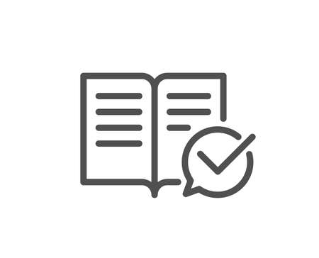 Approved documentation line icon. Accepted or confirmed sign. Instruction book. Quality design element. Classic style documentation icon. Editable stroke. Vector