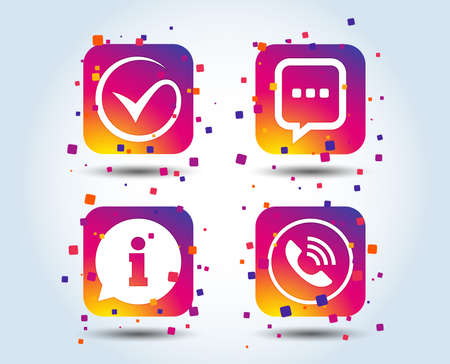 Check or Tick approve icon. Phone call and Information signs. Support communication chat bubble symbol. Colour gradient square buttons. Flat design approve concept. Vector Ilustração