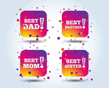 Best mom and dad, brother and sister icons. Award with exclamation symbols. Colour gradient square buttons. Flat design concept. Vector Illustration
