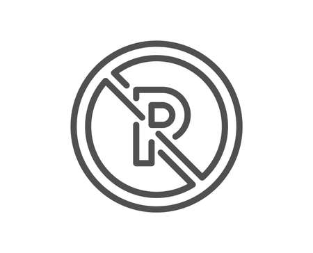 No parking line icon. Car park not allowed sign. Transport garage symbol. Quality design element. Classic style no parking. Editable stroke. Vector