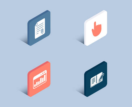 Set of Attachment, Hand click and Marketing statistics icons. Feedback sign. Attach file, Location pointer, Web analytics. Book with pencil.  3d isometric buttons. Flat design concept. Vector