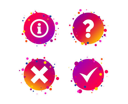 Information icons. Delete and question FAQ mark signs. Approved check mark symbol. Gradient circle buttons with icons. Random dots design. Vector