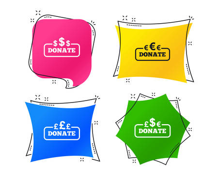 Donate money icons. Dollar, euro and pounds symbols. Multicurrency signs. Geometric colorful tags. Banners with flat icons. Trendy design. Vector